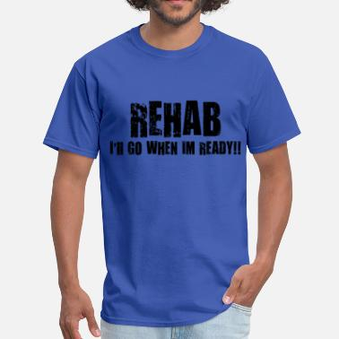 Therapy Rehab rehab - Men's T-Shirt