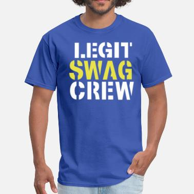 Do Nothing Bitch LEGIT SWAG CREW - Men's T-Shirt