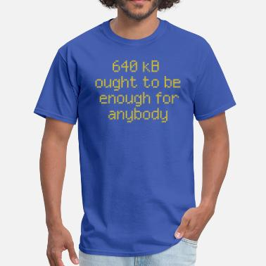 Byte 640 kB enough for anybody - Men's T-Shirt
