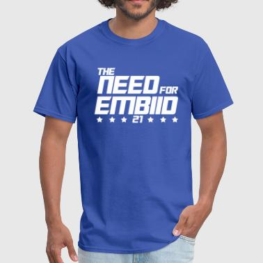 Joel-embiid The Need For Embiid - Men's T-Shirt