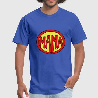 Super, Hero, Heroine, Super Mama - Men's T-Shirt