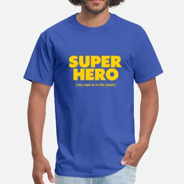 Cape Super Hero - Cape In The Wash - Men's T-Shirt