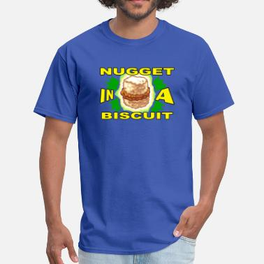 NUGGET in a BISCUIT - Men's T-Shirt