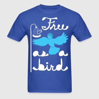free as a bird - Men's T-Shirt