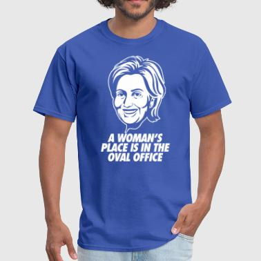 A Womans Place A Woman's Place - Men's T-Shirt