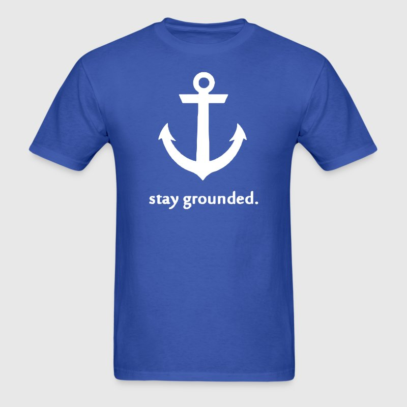 Stay Grounded - Men's T-Shirt