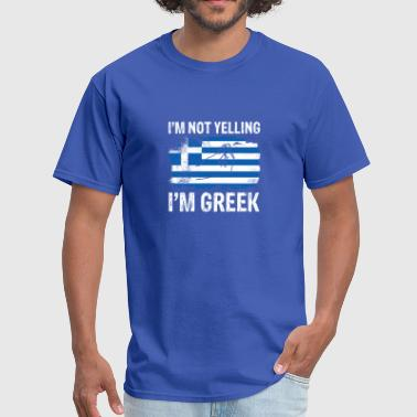 Yelling Greek Greek not yelling funny Greece flag T-Shirt - Men's T-Shirt