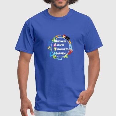FUNNY MATH LOVERS GIFT MISTAKES ALLOW THINKING - Men's T-Shirt