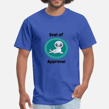 Seal Of Approval Seal of approval - Men's T-Shirt