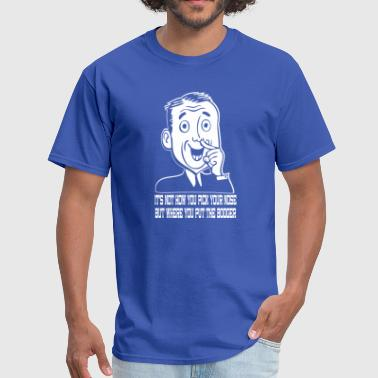 Nose Pick - Men's T-Shirt