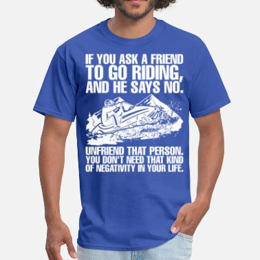Brappp Brappp Life Riding Snowmobile Friend  - Men's T-Shirt