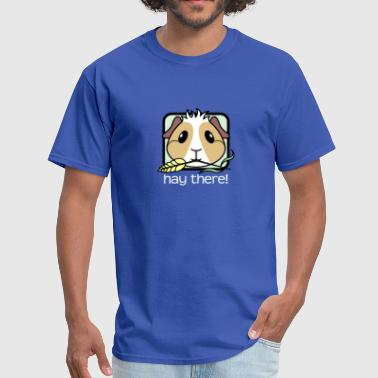 Hay There Guinea Pig - Men's T-Shirt