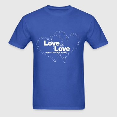 Love is Love, Support Marriage Equality - Men's T-Shirt