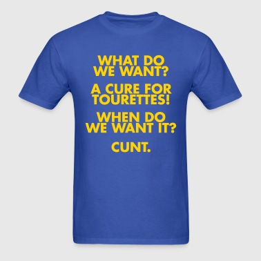 A Cure For Tourettes - Men's T-Shirt