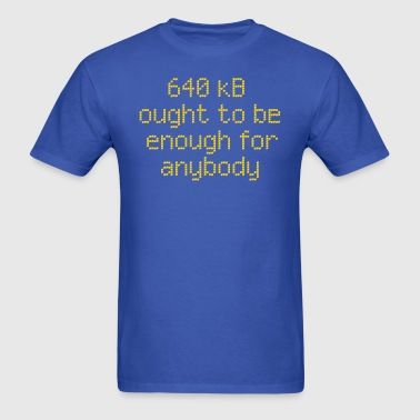640 kB enough for anybody - Men's T-Shirt