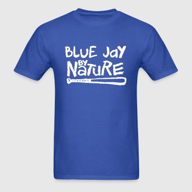 Blue Jay By Nature - Men's T-Shirt