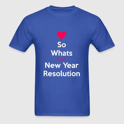 New Year s Resolution - Men's T-Shirt