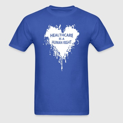 Healthcare Is A Human Right Heart Blooding - Men's T-Shirt