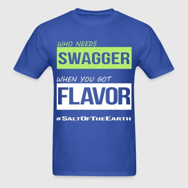 who needs Swagga - Men's T-Shirt