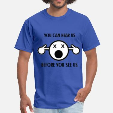 Subwoofer YOU CAN HEAR US BEFORE YOU SEE US - Men's T-Shirt