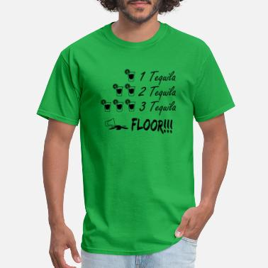 Slut St Patricks One Tequila Two Tequila Three Tequila Floor B99 - Men's T-Shirt