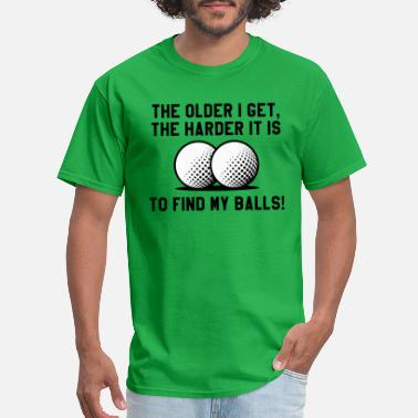 Shop Funny Golf Sayings T Shirts Online Spreadshirt