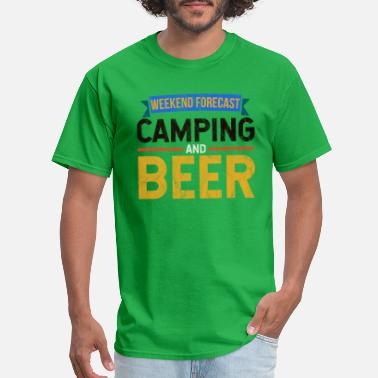 Beer And Camping Camping - Weekend Forecast camping Beer - Men's T-Shirt