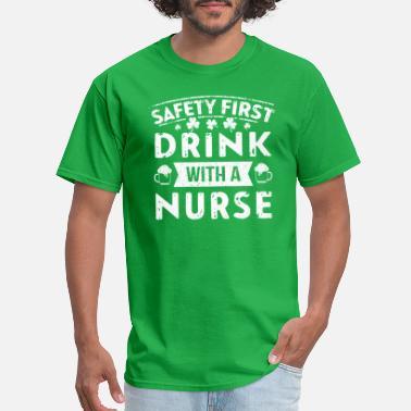 tee Doryti St Patricks Day Safety First Drink with a Nurse Unisex Sweatshirt