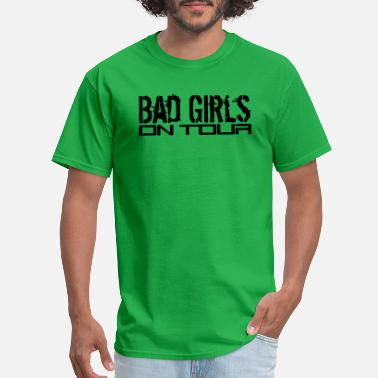 Bad Trip bad bad dangerous on tour on the go design weekend - Men's T-Shirt