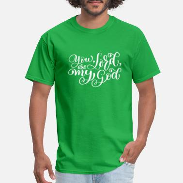 Young Persons You Lord Are My God - Men's T-Shirt
