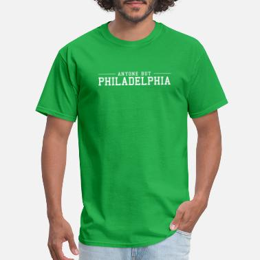 Broncos Anyone but Philadelphia - Men's T-Shirt