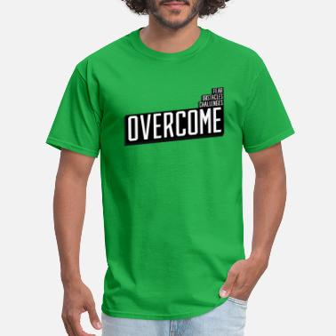 Overcome Obstacles Overcome - Men's T-Shirt