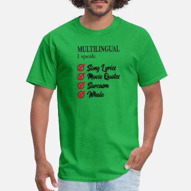 Multilingual Multilingual I Speak Song lyrics Movie Quotes - Men's T-Shirt