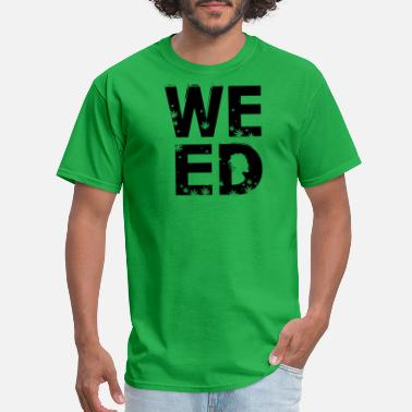 Four-letter Word WEED, four letter word - Men's T-Shirt