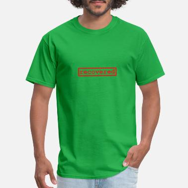Recover recovered - Men's T-Shirt