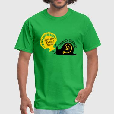 Slow down it's not a race! snail - Men's T-Shirt
