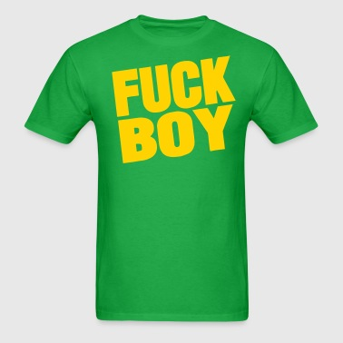 FUCK BOY - Men's T-Shirt