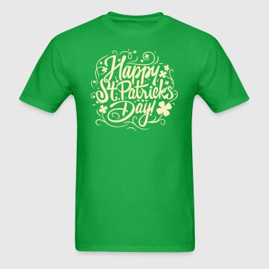 Happy St Patricks Day - Men's T-Shirt