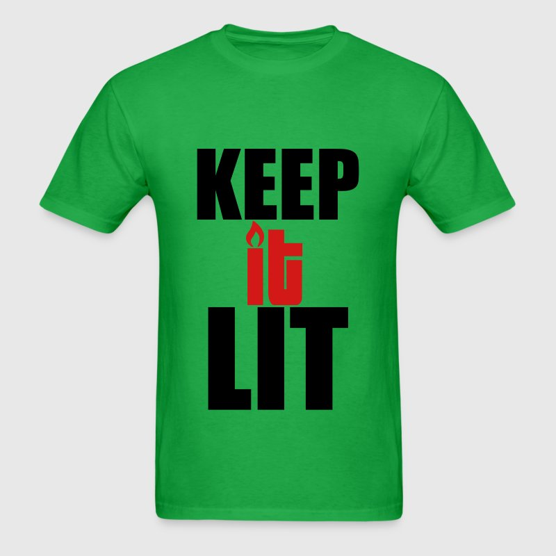 KEEP IT LIT LITOFFICIAL.COM - Men's T-Shirt