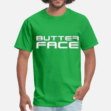 Exceptional Insults Butter Face T-shirt - Men's T-Shirt
