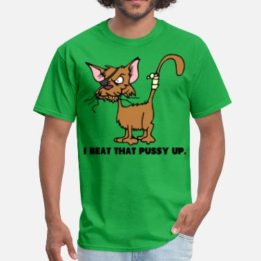 Pussy Hip Beat Up Pussy - Men's T-Shirt