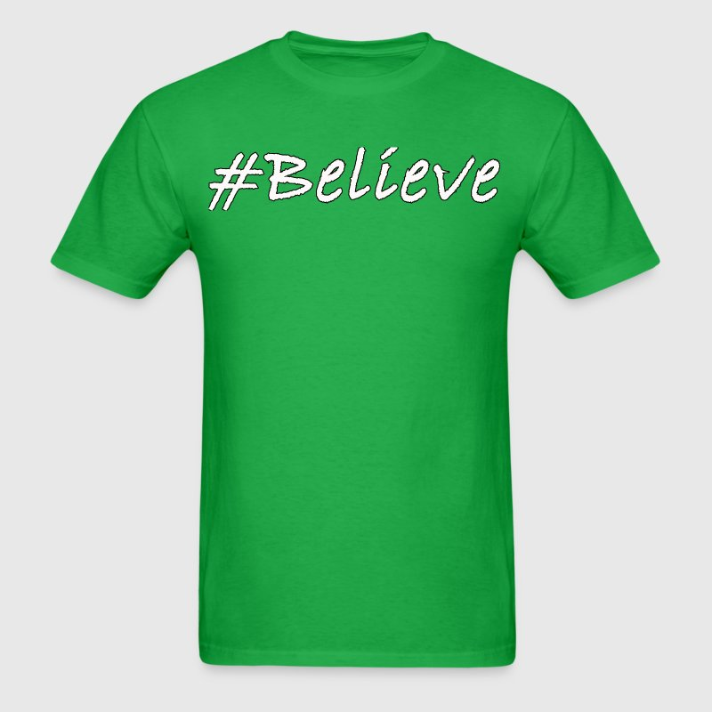 #Believe - Men's T-Shirt