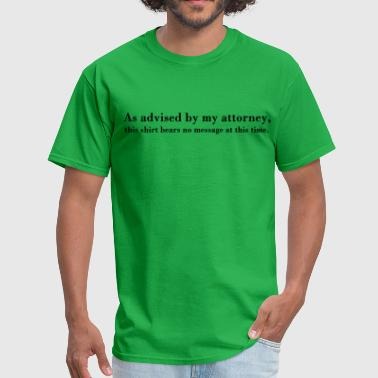 Attorney's Advice - Men's T-Shirt