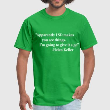 LSD - Helen Keller - Men's T-Shirt
