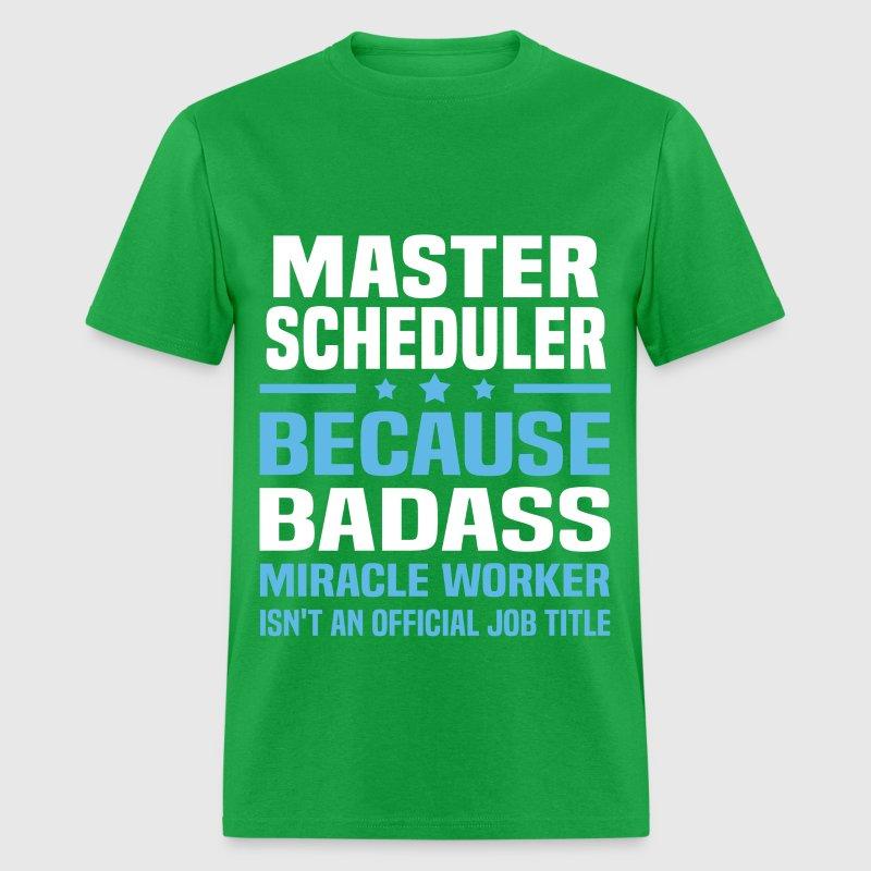 Master Scheduler TShirt  Spreadshirt
