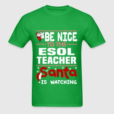 ESOL Teacher - Men's T-Shirt