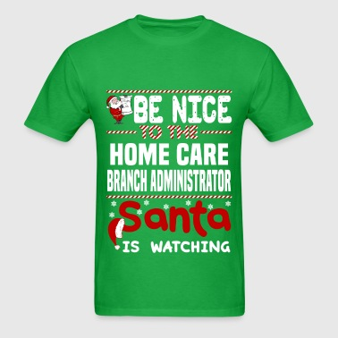 Home Care Branch Administrator - Men's T-Shirt