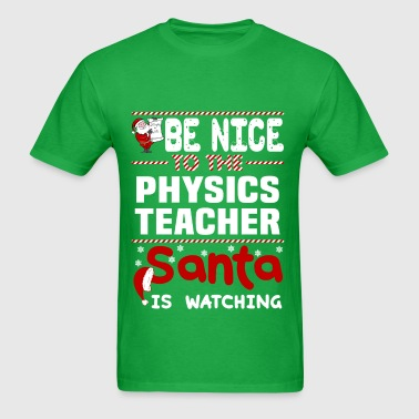 Physics Teacher - Men's T-Shirt