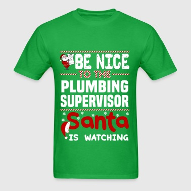 Plumbing Supervisor - Men's T-Shirt