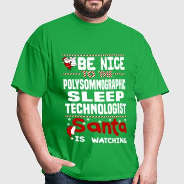 Polysomnographic Sleep Technologist - Men's T-Shirt